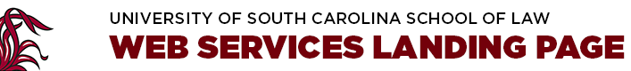 Web Services Landing Page | University of South Carolina School of Law